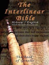 Interlinear Bible; The Book of Genesis-PR-Hebrew/English-FL/KJV (Paperback or So