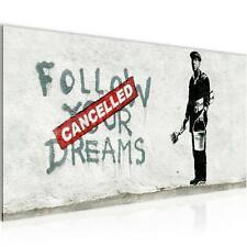 WANDBILDER Banksy Follow your Dream - Cancelled Street Art VLIES LEINWAND BILD -