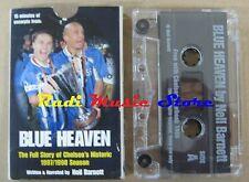 MC BLUE HEAVEN FULL STORY CHELSEA HISTORIC 1997 1998 C FC no cd lp vhs dvd