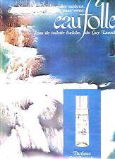 PUBLICITE 1970 GUY LAROCHE Eau Folle, l'eau de toilette fraiche