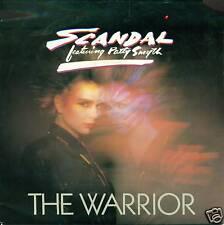 "SCANDAL FEAT. PATTY SMYTH - THE WARRIOR 7"" SINGLE S3686"