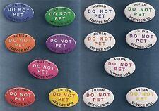 AUTISM SERVICE DOG DO NOT PET  7 color choices & white     vest patch PIN button