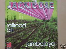 "JACKIE DAE RAILROAD BILL JAMBALAYA 7"" SINGLE S388"