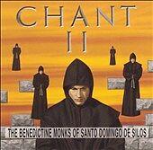 Chant II - The Benedictine Monks of Santo Domingo de Silos (CD, Oct-1995)