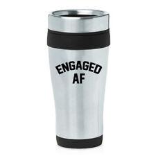16 oz Travel Coffee Mug Engaged AF Funny Engagement