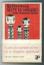 EHRENBURG ILJA NOTE DI VIAGGIO INDIA GIAPPONE GRECIA LEONARDO DA VINCI 1964 I ED