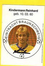 Orig.Autogramm    R.KINDERMANN (E.Braunschweig)   83/84