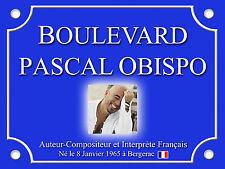 RÉPLIQUE PLAQUE RUE pour FAN Pascal OBISPO 15x20cm ALU