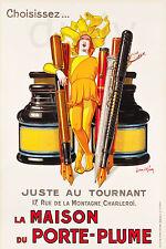 REPRO AFFICHE MAISON PORTE PLUME ENCRE CHARLEROI 1928  SUR PAPIER 310 OU 190 GRS