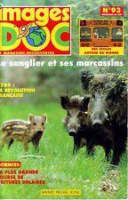 images DOC n° 93 * Bayard * sanglier Révolution Judo écoles * revue documentaire