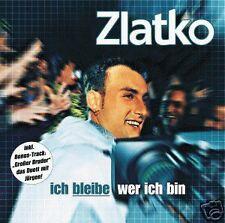 """Zlatko"""" Ich Bleibe Wer Ich Bin"""" CD NEU RAR"""