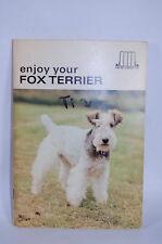 Dog Book ENJOY Your Fox Terrier 1967 Handbook Photos
