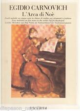 Egidio Carnovich: L'Arca di Noè, Facili Melodie su 5 Note in Chiave...- Ricordi