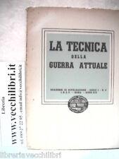 LA TECNICA DELLA GUERRA ATTUALE Istituto Nazionale di Cultura Fascista Quaderni