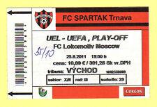 ORIG. TICKET EUROPA LEAGUE 11/12 Spartak Trnava-manovratori Mosca!!!