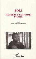 """Récit """" Mémoires d'une Femme Pygmée - Pöli """" ( No 6756 )"""