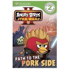 DK Readers L2: Angry Birds Star Wars II: Path to the Pork Side, O'Hara, Scarlett
