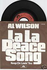 AL WILSON La La Peace Song 45/GER/PIC