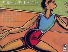 Wilma Sin Limites: Como Wilma Rudolph Se Convirtio En La Mujer Mas Rapida del Mu