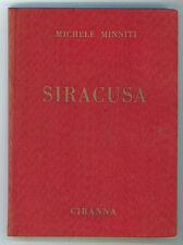 MINNITI MICHELE SIRACUSA GUIDA ARTISTICA PITTORESCA MONUMENTALE CIRANNA 1954