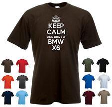 """""""Keep Calm y conducir un Bmw X6' Funny Bmw coche Cumpleaños Regalo presente Camiseta"""