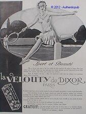 PUBLICITE LA VELOUTY DE DIXOR SPORT BEAUTE TENNIS SIGNE J.J LECLERC DE 1929 AD