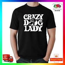 Crazy Dog Lady T-shirt T-shirt Tee Rescue Cucciolo Cagnolino Carino Divertente GF MOGLIE regalo