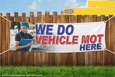 Facciamo veicolo MOT qui Heavy Duty PVC BANNER SIGN 4522