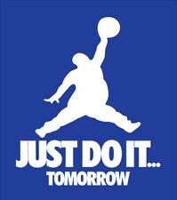 Just Do It Tomorrow parody shirt Jordan t-shirt Nike Duke Blue Devils Kentucky