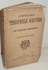 Nicolardot: L'impeccable Théophile Gautier et les sacrilèges romantiques, 1883