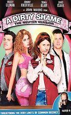 A Dirty Shame (DVD, 2005) - The Neuter Version