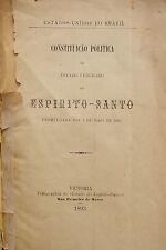 1893- Political Constitution of ESPIRITO SANTO in Brazil 1st Edit.