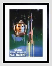 PROPAGANDA GAGARIN COSMONAUT ROCKET SPACE USSR BLACK FRAMED ART PRINT B12X4469