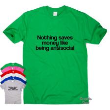 Mens womens funny t shirts slogan tee sarcastic novelty top  Being Antisocial