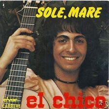 45 TOURS--EL CHICO--SOLE MARE--1976