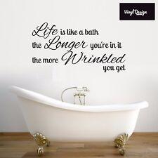 Bathroom Life is like a bath quote vinyl wall art