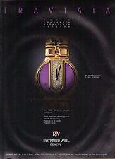PUBLICITE ADVERTISING   1988  RAYMOND WEILL   montre TRAVIATA