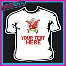Personalizado A Santa Claus Navidad Camiseta Para Niños Para Hombre & señoras tamaño