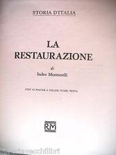 LA RESTAURAZIONE Indro Montanelli Rizzoli Mailing Storia d Italia 1975 Carbonari