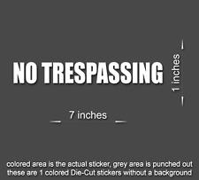 NO TRESPASSING Sticker Window door wall Vinyl