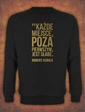 Robert Kubica Kazde miejsce poza pierwszym jest slabe   Polska Sweatshirt  Black