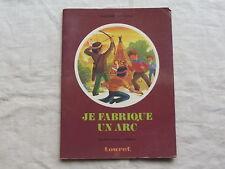 Je fabrique un arc ,Ranson,Lefevre,1978