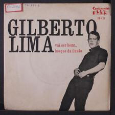 GILBERTO LIMA: Vai Ser Bom / Bosque Da Ilusao 45 (Brazil, 33rpm, PS, small tag/