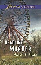 Headline: Murder (Love Inspired Suspense)