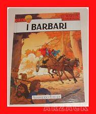 I BARBARI Morales Martin ALESSANDRO volume cartonato