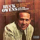 I've Got a Tiger by the Tail by Buck Owens (CD, Mar-1995, Sundazed)
