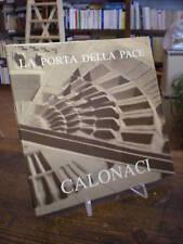 (ARTE-SCULTURA) CALONACI: LA PORTA DELLA PACE
