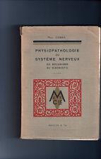 """PHYSIOPAHOLOGIE DU SYSTÈME NERVEUX DU MÉCANISME AU DIAGNOSTIC PAR """" PAUL  COSSA"""""""