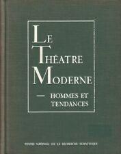 LE THÉÂTRE MODERNE - HOMMES ET TENDANCES - AU CNRS 1958