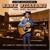 YOU WIN AGAIN by HANK WILLIAMS 2003 CD ALBUM 26 great original recordings